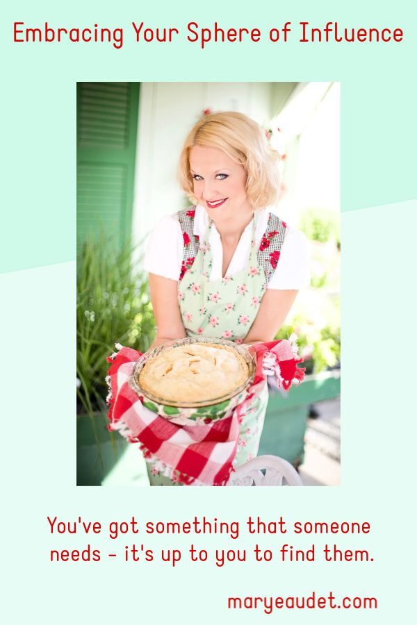 Embracing your sphere of influence title image- woman with a pie.